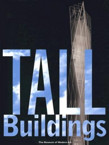 Riley, Terence. Tall Buildings. New York: The Museum of Modern Art, 2003