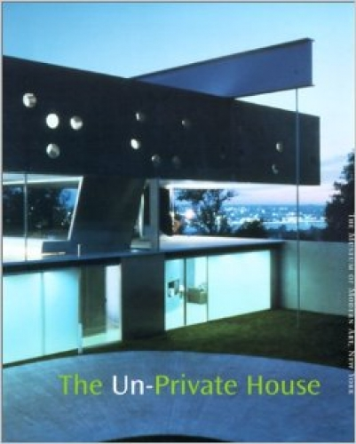 Riley, Terence. The Un-Private House. New York: The Museum of Modern Art, 2002